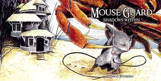 Mouse Guard: Shadows Within (Fall 1152, #2)