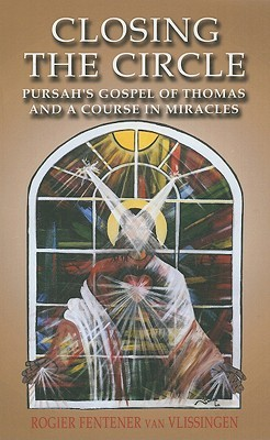 Pursah s gospel of thomas and a course in miracles as want to read