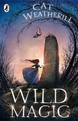 Wild Magic by Cat Weatherill