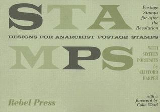 Stamps: Designs for Anarchist Postage Stamps