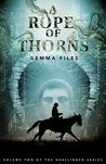A Rope of Thorns (Hexslinger, #2)