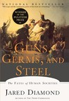 Guns, Germs and Steel: The Fates of Human Societies