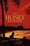 The Honey Revenge: A Cuban Connection