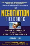 The Negotiation Fieldbook: How to Create More Value in Any Negotiation
