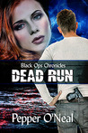 Black Ops Chronicles: Dead Run