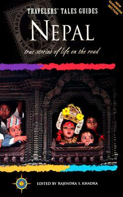 Travelers' Tales Nepal: True Stories of Life on the Road