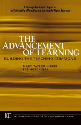 The Advancement of Learning by Mary Taylor Huber
