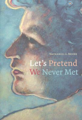 Let's Pretend We Never Met