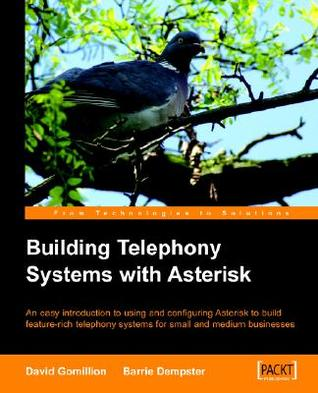 Building a Telephony System with Asterisk