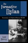 Formative Dylan: Transmission and Stylistic Influences, 1961-1963