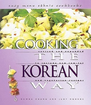 Cooking the Korean Way by Okwha Chung