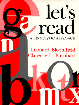 Let's Read, a Linguistic Approach by Leonard Bloomfield