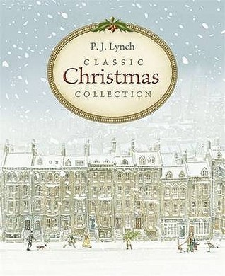 """Read online P.J. Lynch Classic Christmas Collection: """"The Christmas Miracle Of Jonathan Toomey"""", """"A Christmas Carol"""", """"The Gift Of The Magi"""" DJVU by P.J. Lynch"""
