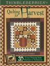 Thimbleberries Quilting for Harvest: 20 Great Projects from Harvest to Halloween (Thimbleberries)