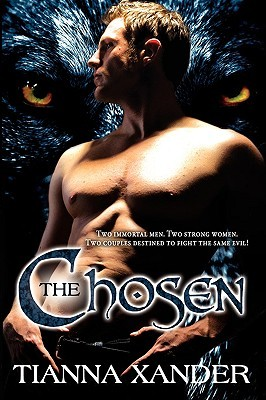 The Chosen by Tianna Xander