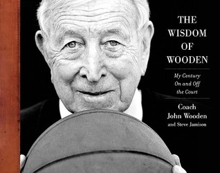The Wisdom of Wooden by John Wooden