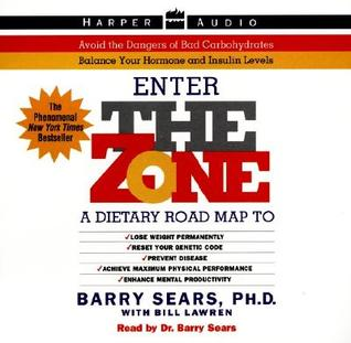 The Zone: A Dietary Road Map