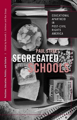 Segregated Schools by Paul Street
