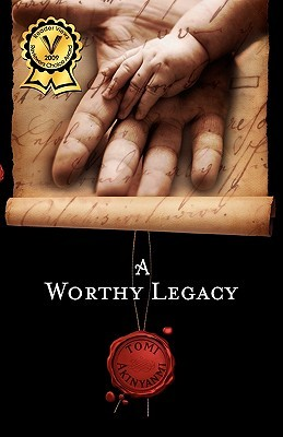 A Worthy Legacy by Tomi Akinyanmi