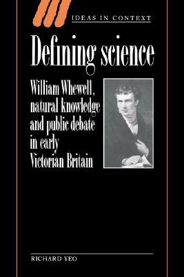 Defining Science by Richard Yeo