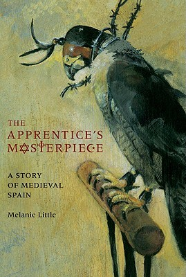 The Apprentice's Masterpiece by Melanie Little