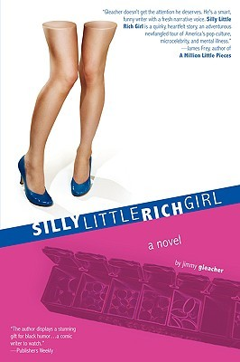 Silly Little Rich Girl by Jimmy Gleacher