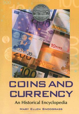 Coins and Currency by Mary Ellen Snodgrass