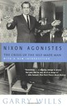 Nixon Agonistes by Garry Wills