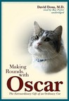Making Rounds with Oscar by David Dosa