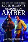 Roger Zelazny's Shadows of Amber