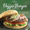 Morningstar Farms® The Veggie Burger Cookbook: Easy, Creative Recipes for a Healthy Lifestyle