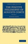 The Positive Philosophy of Auguste Comte 2 Volume Set