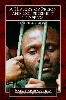 History of Prison and Confinement in Africa