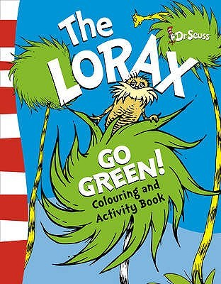 The Lorax Quotes by Dr Seuss  Goodreads