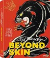 Ed Hardy Beyond Skin Collector's Edition