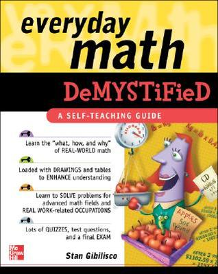Everyday Math Demystified by Stan Gibilisco