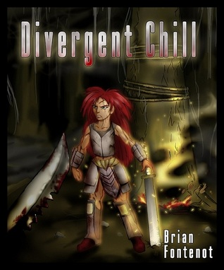 Divergent Chill by Brian Fontenot