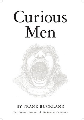 Curious Men by Frank Buckland