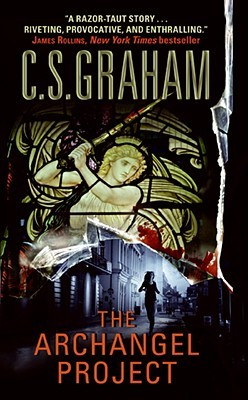 The Archangel Project by C.S. Graham