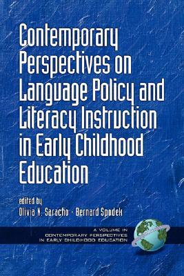 Contemporary Perspectives on Language Policy and Literacy Instruction in Early Childhood Education (PB)