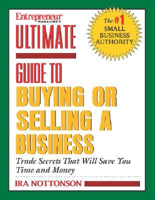 Entrepreneur Magazine's Ultimate Guide To Buying Or Selling A Business