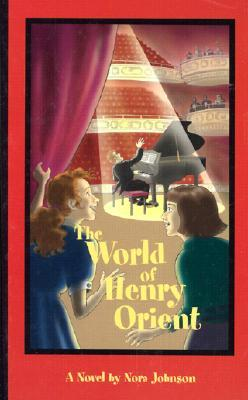 The World of Henry Orient by Nora Johnson