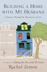 Building a Home with My Husband: A Journey Through the Renovation of Love