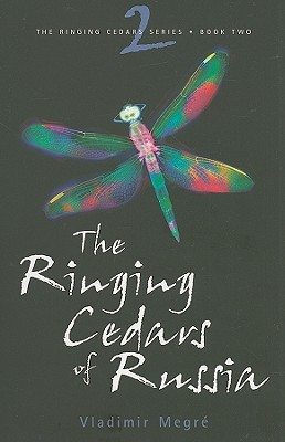 The Ringing Cedars of Russia (The Ringing Cedars, #2)