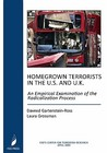 Homegrown Terrorists in the U.S. and the U.K.: An Empirical Examination of the Radicalization Process