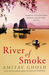 River of Smoke (Paperback)