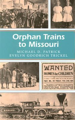 Orphan Trains to Missouri