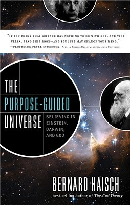 The Purpose-Guided Universe by Bernard Haisch