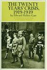 The Twenty Years' Crisis, 1919-1939 by Edward Hallett Carr