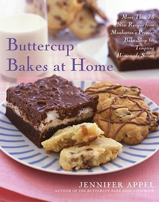 Buttercup Bakes at Home by Jennifer Appel